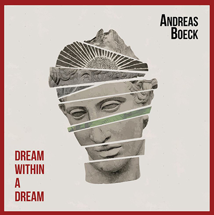 Andreas Boeck - Dream Within A Dream