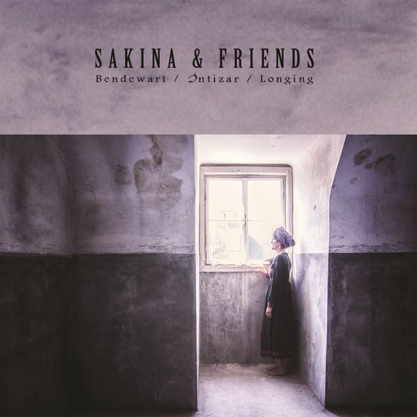 Sakina & Friends - Bendewarî / İntizar / Longing